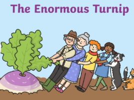 The Enormous Turnip- Six Lessons- Introduction of the Book to Publishing