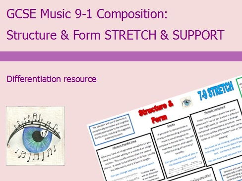 GCSE Music 9-1 Composition: Structure & Form Differentiation