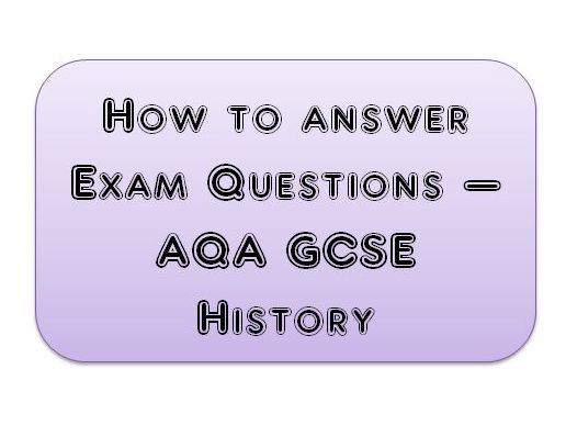 Exam Question Structure Sheet - GCSE AQA History