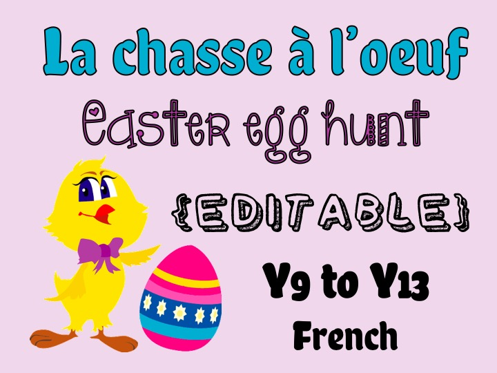 La chasse à l'oeuf - Easter egg hunt in French around the school (EDITABLE)
