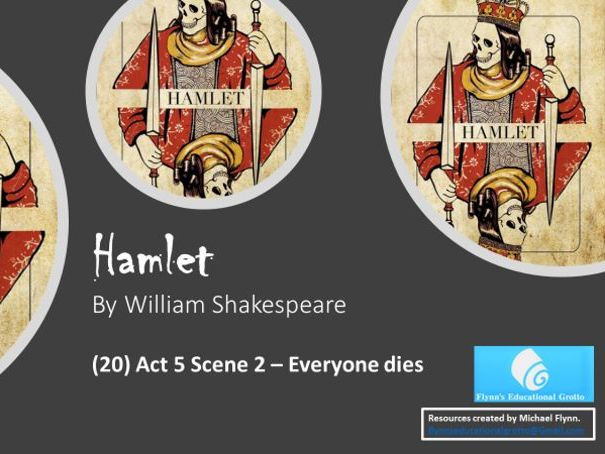 A Level: (20) Hamlet Act 5 Scene 2 - Everyone Dies