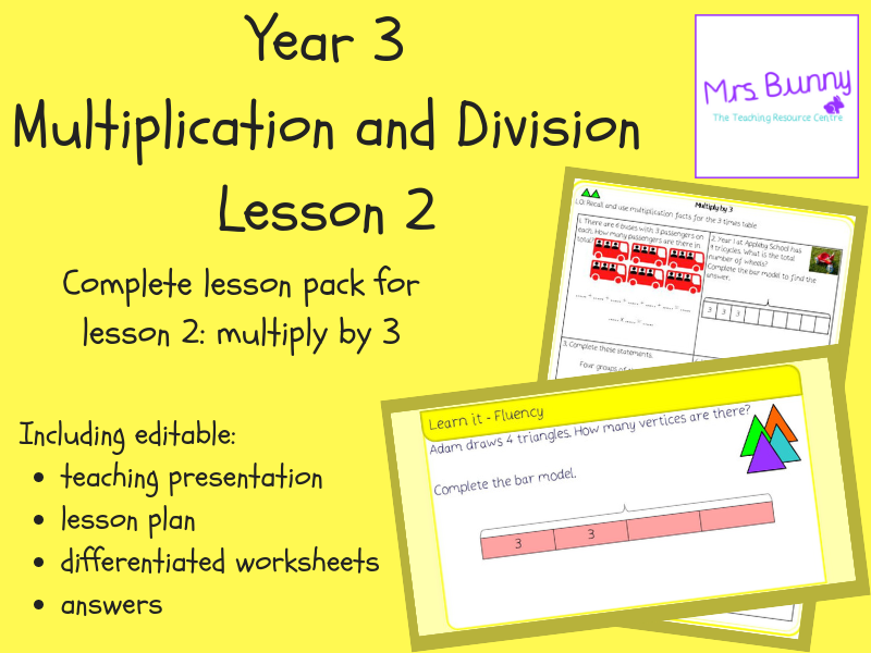 2. Multiplication and Division: multiply by 3 lesson pack (Y3)