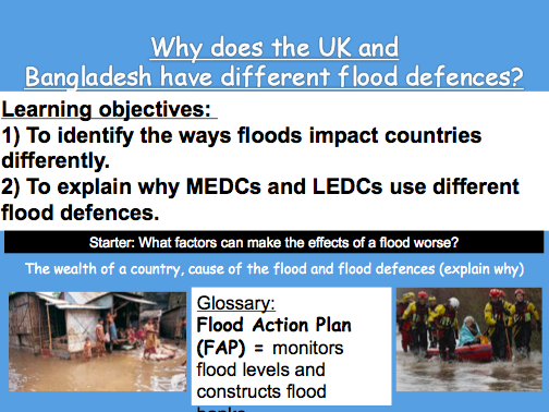 Lesson 8: Why does the UK and Bangladesh have different flood defences?