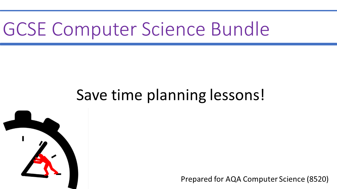 GCSE Computer Science for AQA 9-1 GCSE 8520 - lessons without the planning