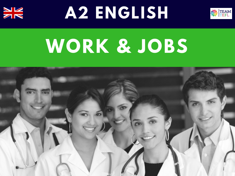 Work & Jobs A2 Pre-Intermediate ESL Lesson Plan