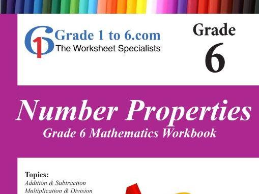 Number Properties:   Grade 6 Maths Workbook from  www.Grade1to6.com Books