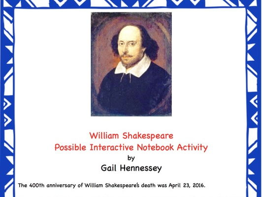 William Shakespeare! A Possible Interactive Notebook Activity