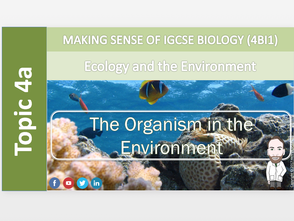 IGCSE Biology 9-1 - 4a The organism in the environment