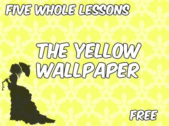 OCR English Literature (NEW SPEC) The Yellow Wallpaper