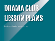 US Drama Club Lesson Plans
