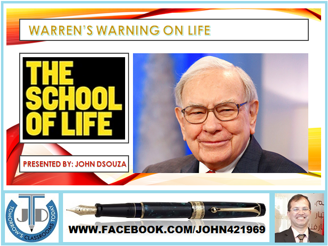 WARREN BUFFETT ON SCHOOL OF LIFE: PRESENTATION