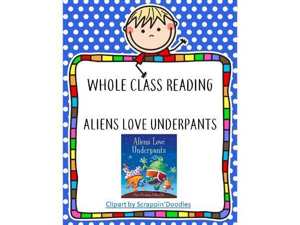 Whole Class Reading-Aliens Love Underpants