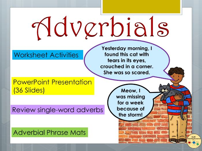Adverbial Phrases and  Fronted Adverbials