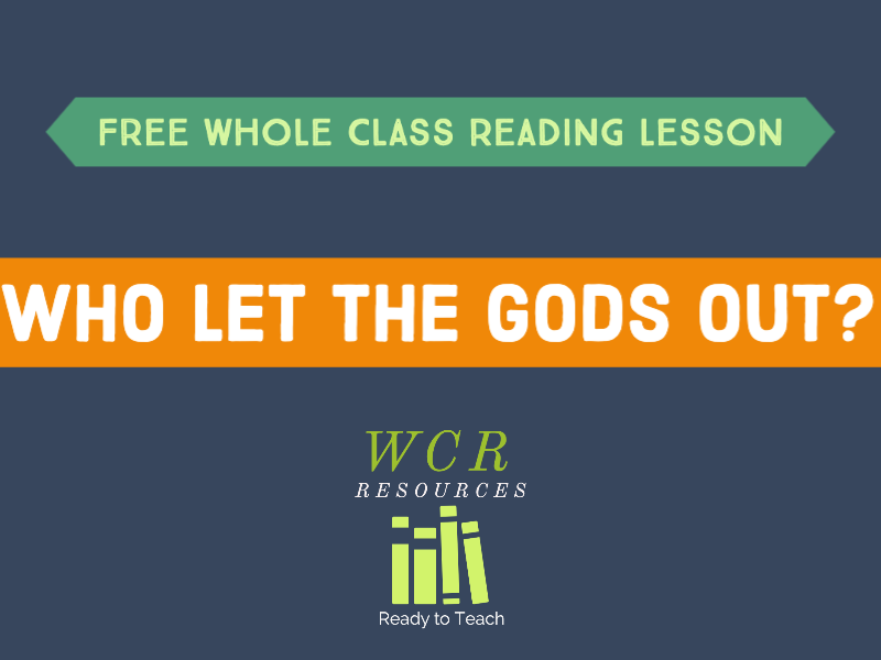 Free WCR lesson - Who Let the Gods Out?