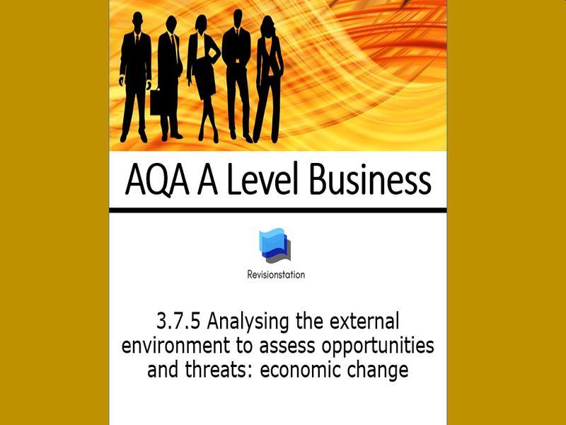AQA A Level Business 375 Economic Change