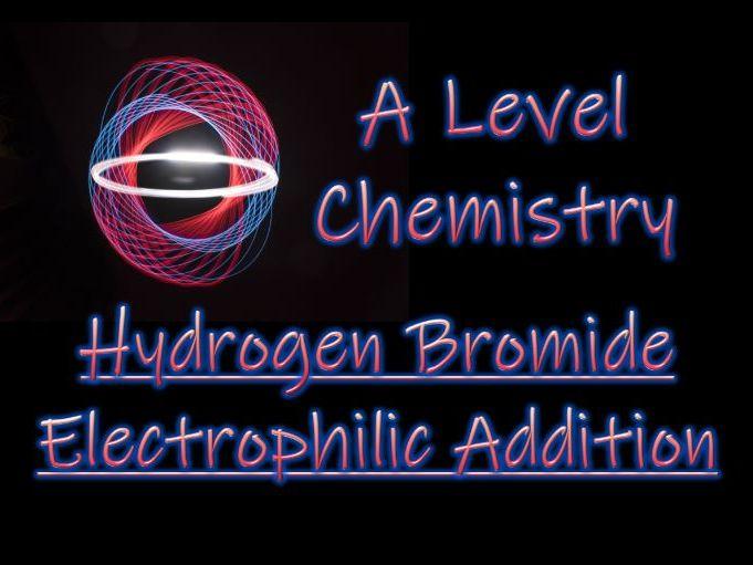 Hydrogen Bromide - Electrophilic Addition Mechanism - A Level Chemistry