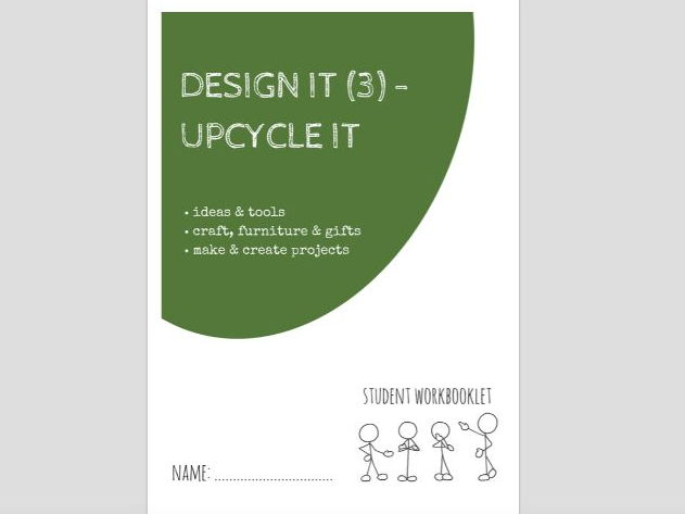SPECIAL EDUCATION - DESIGN IT (3) - UPCYCLING - CRAFT, FURNITURE, GIFTS, PROJECTS workbooklet