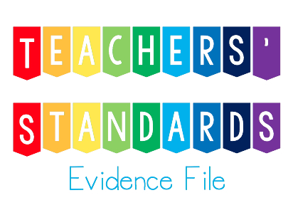 Teachers' Standards Evidence File Title Pages