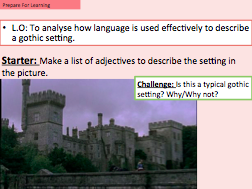 Jane Austen Northanger Abbey - To analyse how language is used to describe a gothic setting.