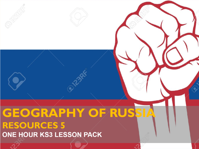 Resources 5: The Geography of Russia  - Why it is a Global Power (KS3)