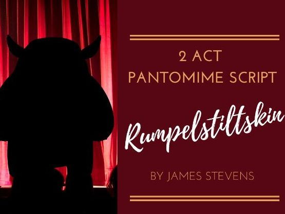Rumpelstiltskin - 2 Act Pantomime Script