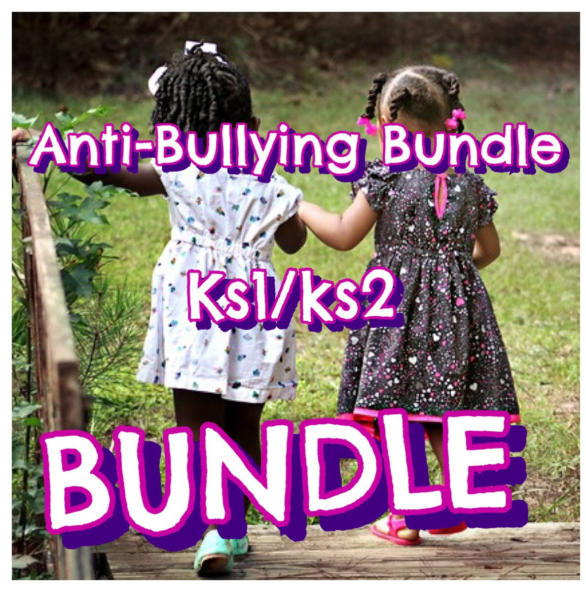Anti-Bullying Bundle for KS1/KS2
