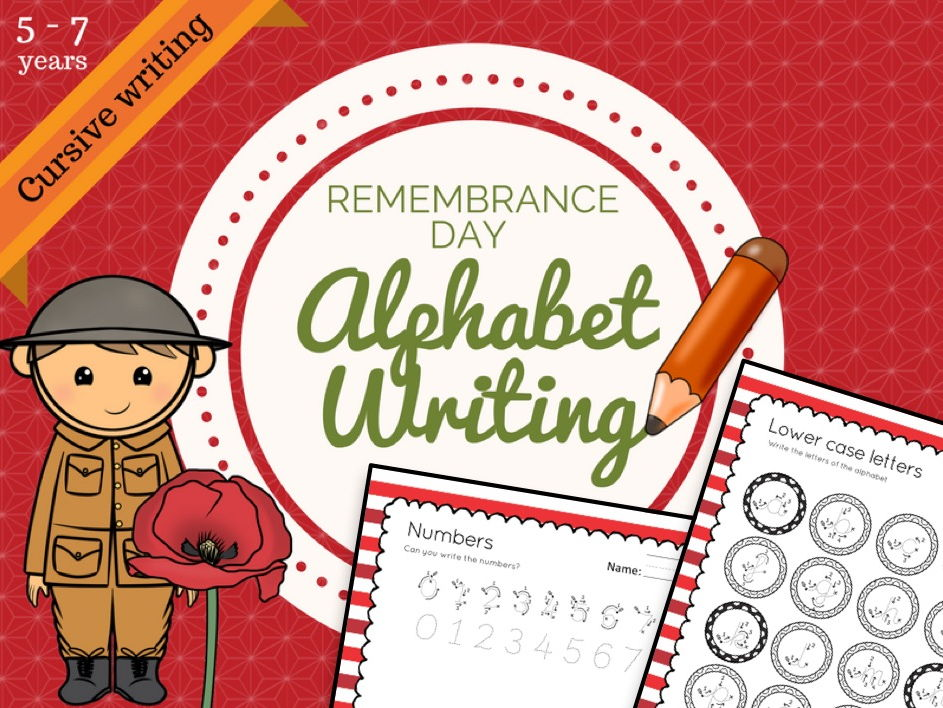 Remembrance Day themed: Cursive Alphabet and Numbers Handwriting for 5 to 7 years, KS1