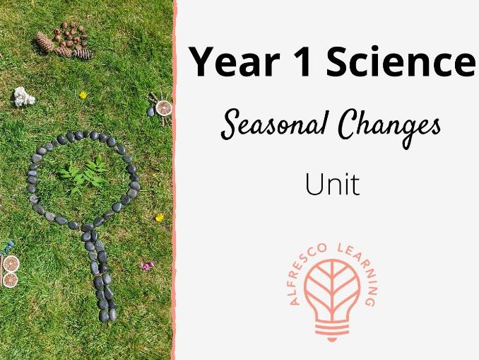 Year 1 - Seasonal Changes - Outdoor Science Learning