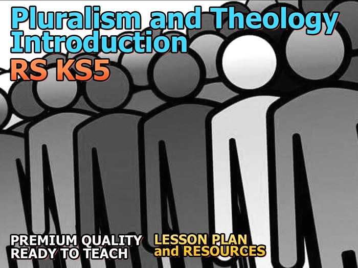 Pluralism and Theology Introduction OCR NEW A Level (Religious Pluralism and Theology 3.1.1)