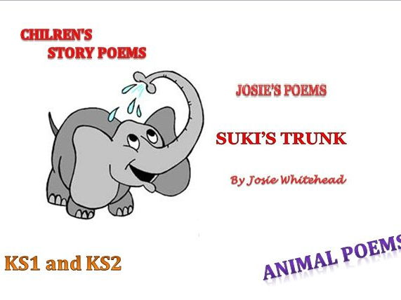 SUKI'S TRUNK - A Story Poem for KS1 and KS2 by Josie Whitehead