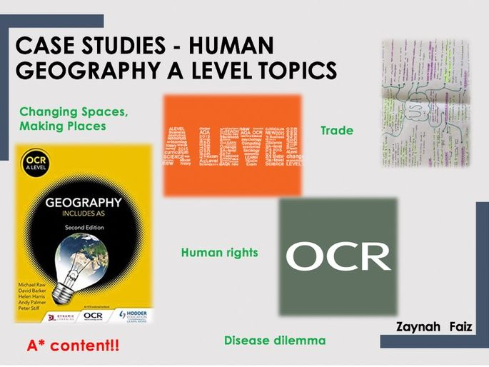 OCR Geography Human Case studies/Mindmaps