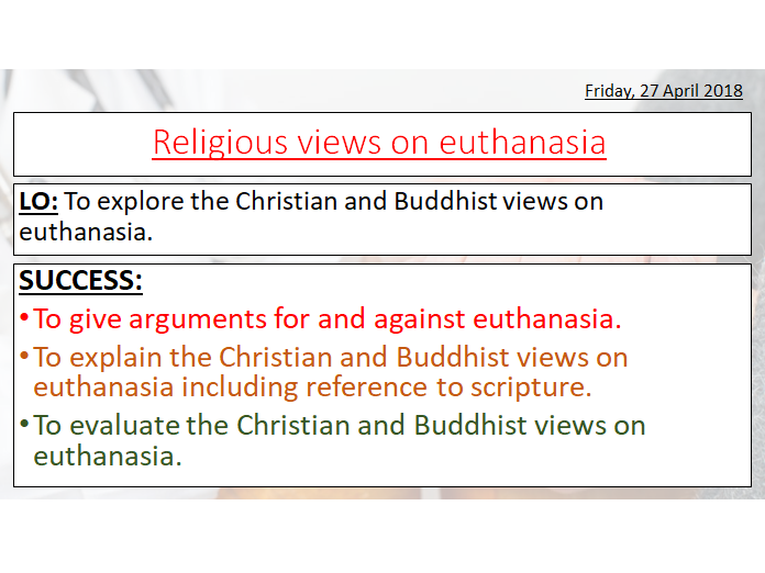 EUTHANASIA - RELIGIOUS VIEWS - AQA 1-9 GCSE - CHRISTIANITY AND BUDDHISM