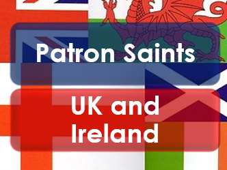 Patron Saints: Patrick; David; Andrew and George