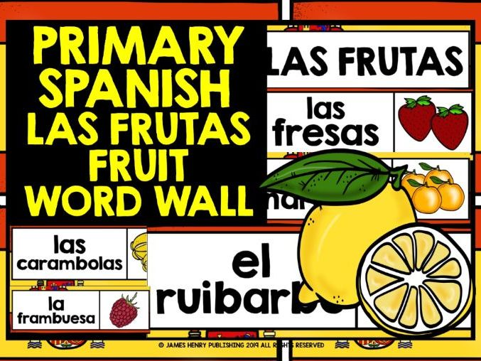 PRIMARY SPANISH FRUITS DISPLAY WORD WALL