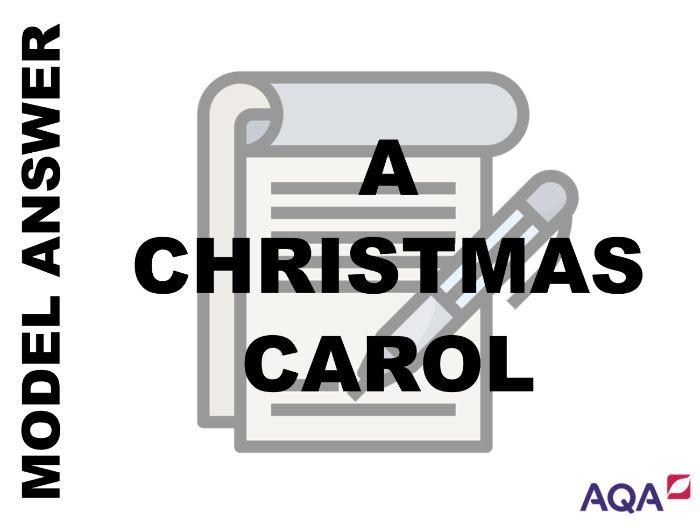 GCSE English Literature - A Christmas Carol Grade 9 Model Answer
