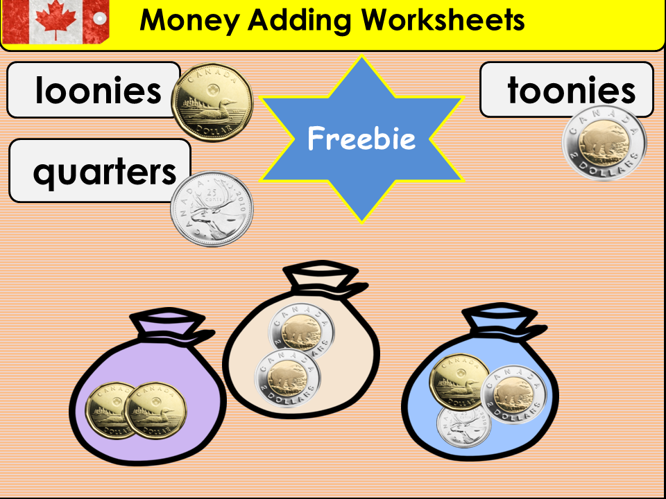 Canada: Money Adding Worksheets - $1, $2 and Quarter Coins Money Bags