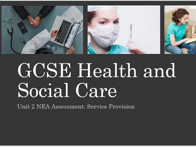 WJEC HEALTH AND SOCIAL CARE CONTROLLED ASSESSMENT NEA: SERVICE PROVISION