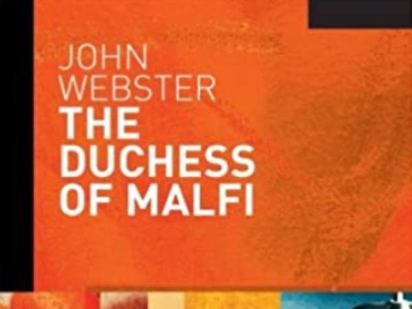 The Duchess of Malfi (Quotes + Analysis)