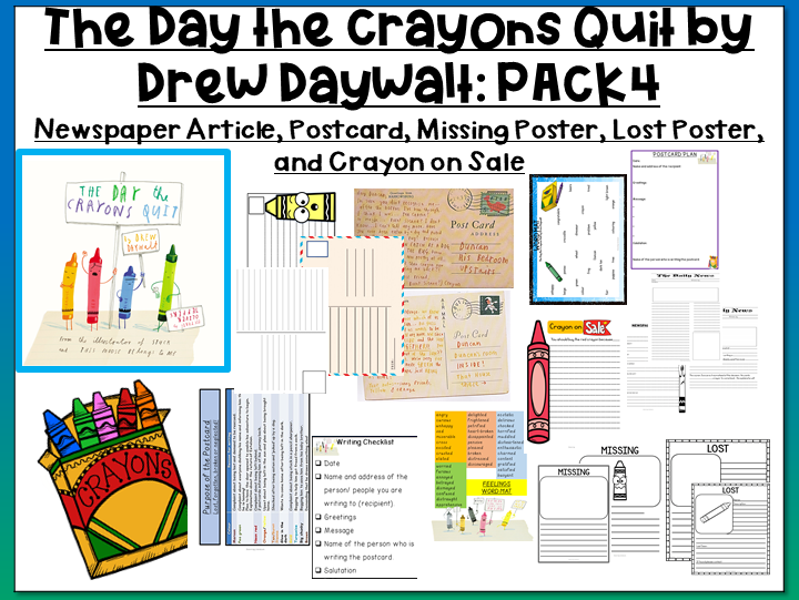 The Day the Crayons Quit by Drew Daywalt- Writing Newspaper Articles, Posters and Postcards