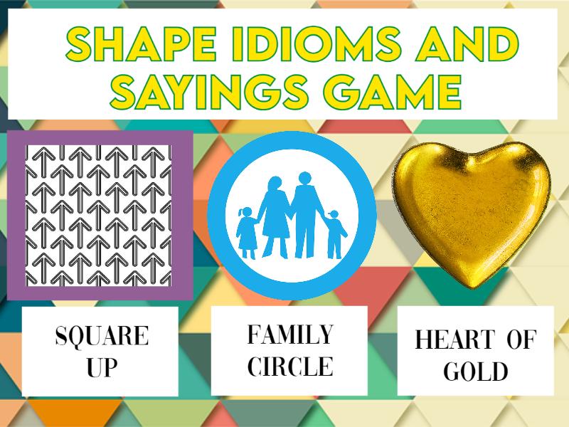 Shape Idioms and Sayings Game KS2