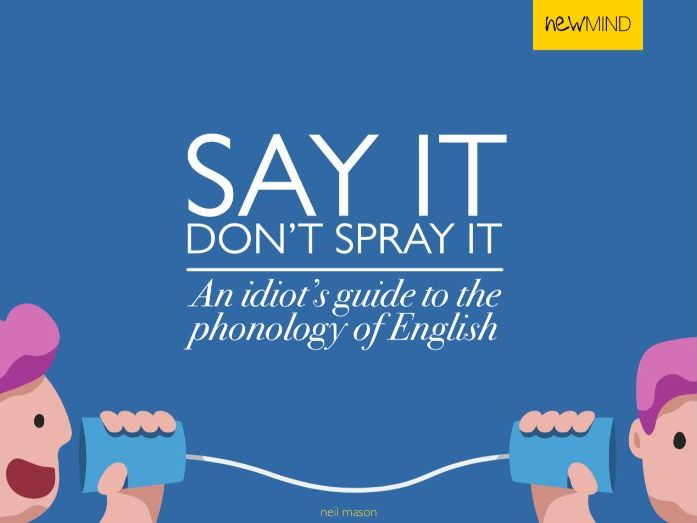 Say it, don't spray it! [eBook & PPT]