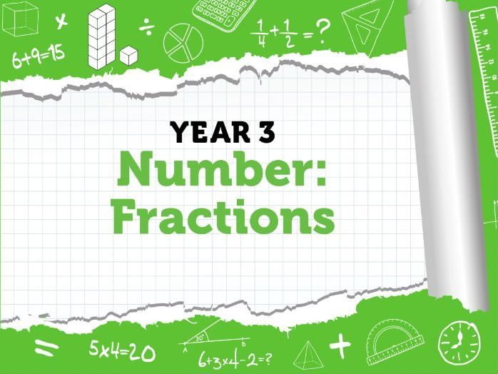 Fractions: Year 3 Fractions - Week 10 - Spring Term - Block 5:  White Rose Maths' Resources