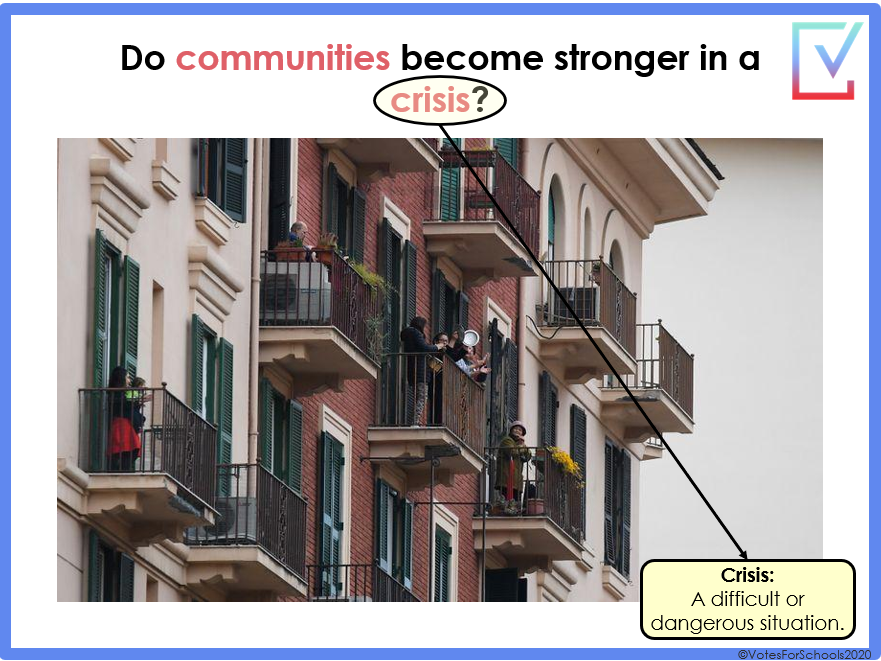 "Coronavirus - ""Do communities become stronger in a crisis?"" Primary lesson for home or school"