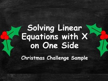 Algebra. Solving Linear Equations with X on One Side. Christmas Challenge. FREE SAMPLE