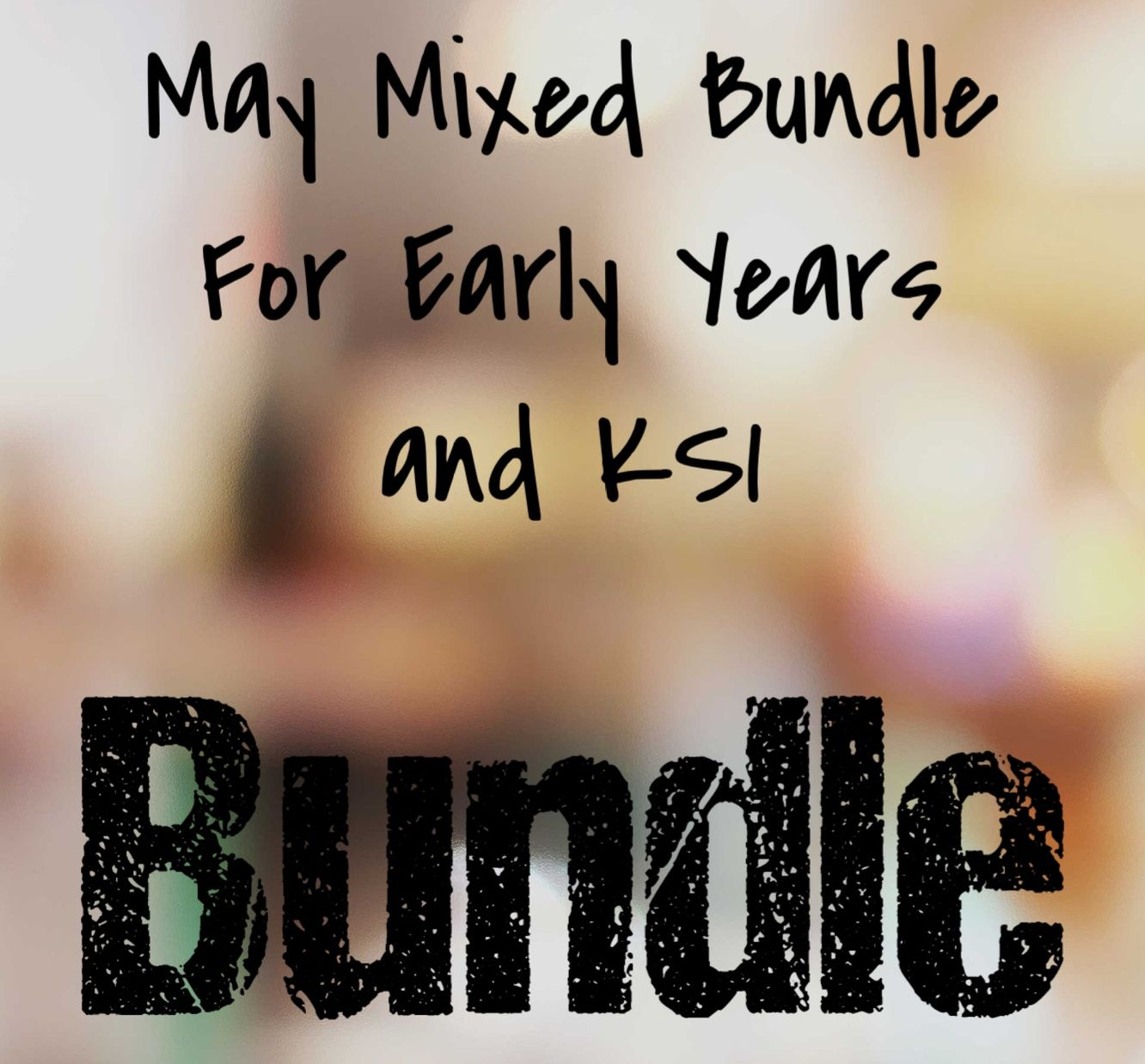 May Mixed Bundle for Early Years and KS1
