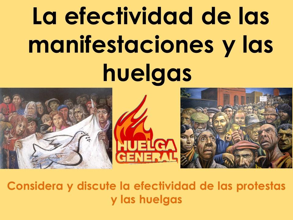 AQA New A Level Spanish La efectividad de las manifestaciones y las huelgas
