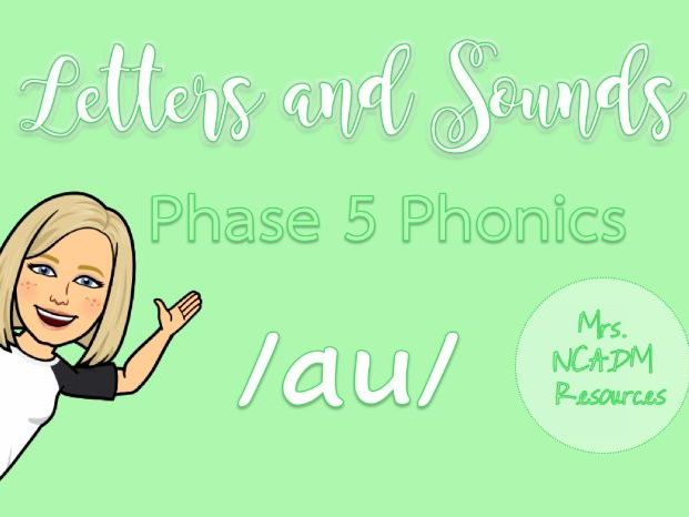 Phase 5a Phonics /au/ pack (Letters & Sounds)