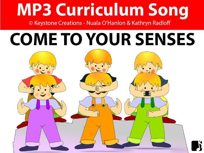 'COME TO YOUR SENSES'  (Grades Pre K-3) ~ Curriculum Song & Lesson Materials