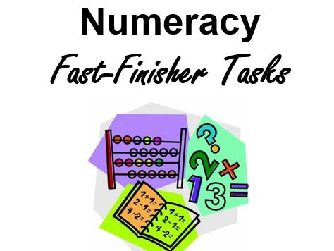 Numeracy Fast Finisher Tasks