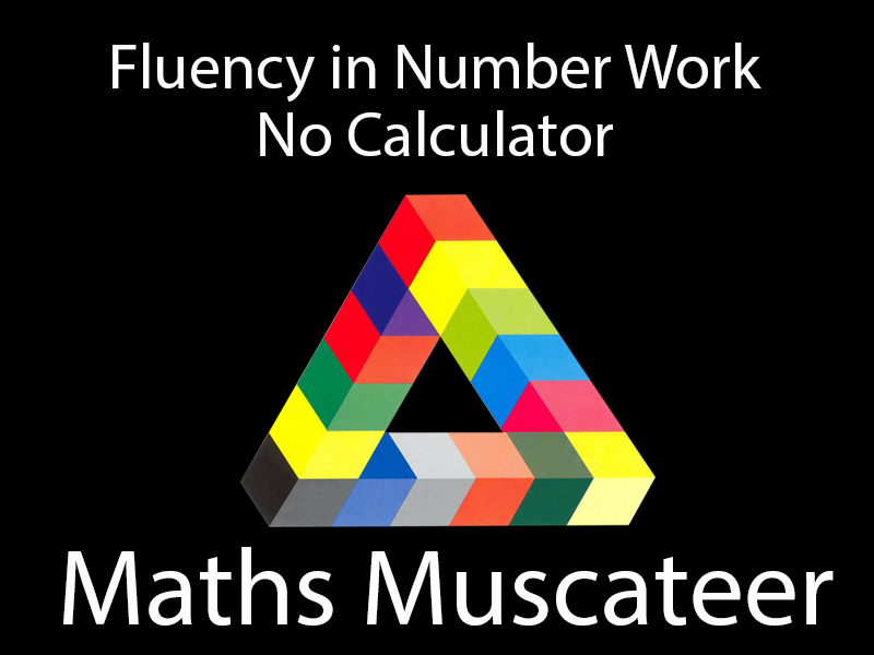 Fluency in Number Work - No Calculator